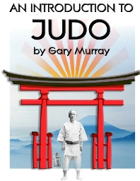 An Introduction to Judo - paperback & Ebook available on Amazon